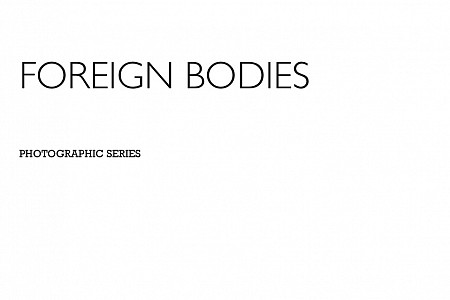 Series 10 - FOREIGN BODIES limited (2017)